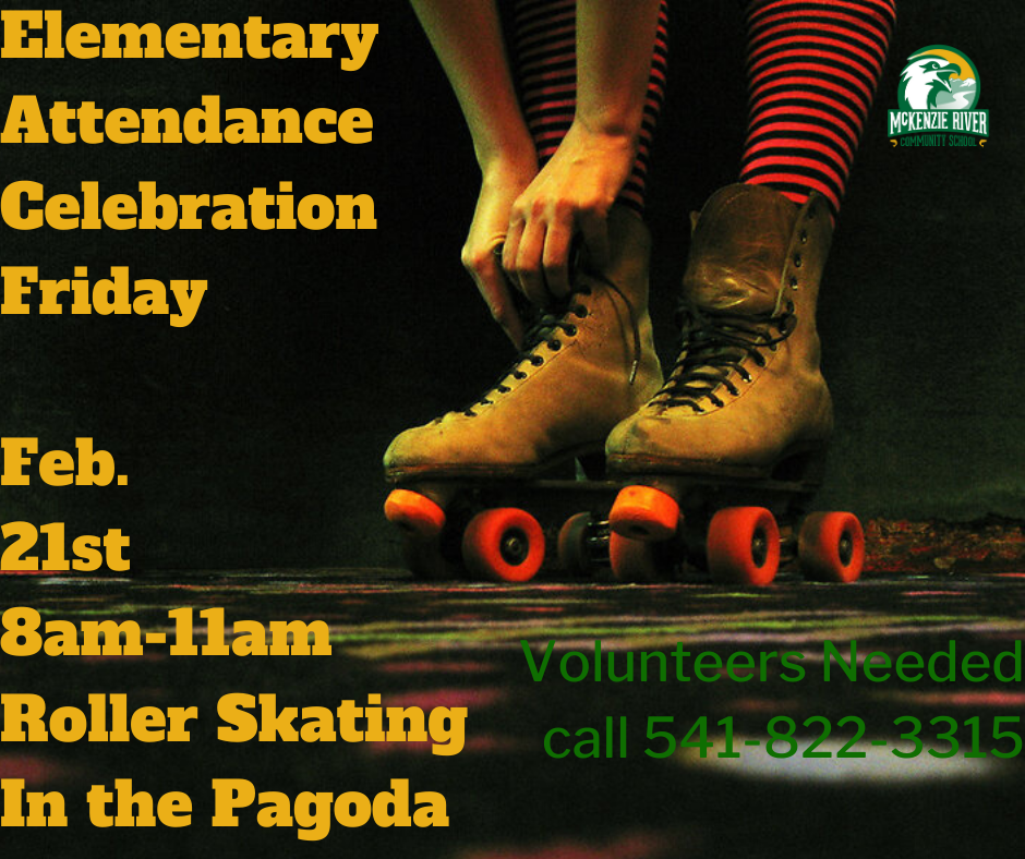 Invitation to Elementary Attendance Celebration Roller Skating Feb 21st 8-11am.
